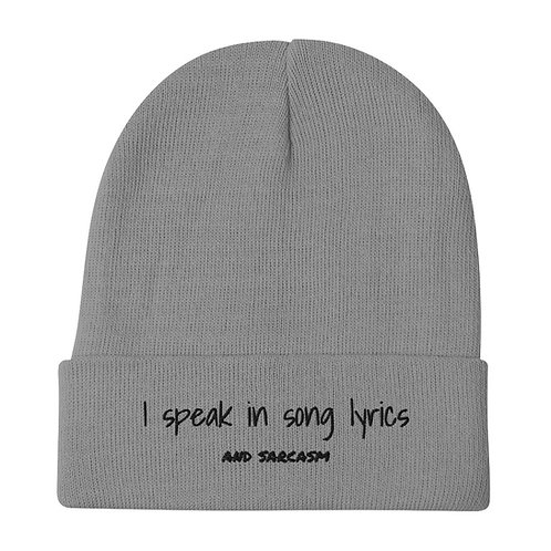 Song Lyrics and Sarcasm Embroidered Beanie