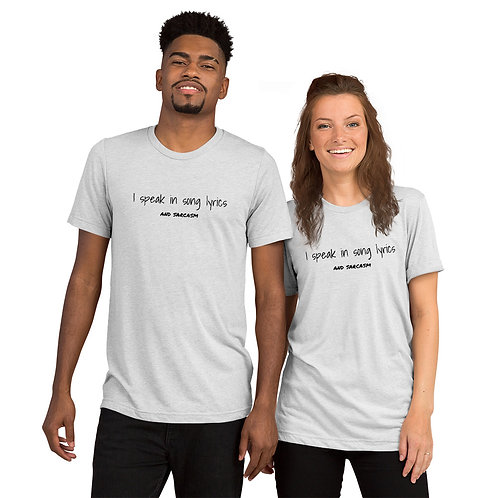 Song Lyrics and Sarcasm T-Shirt