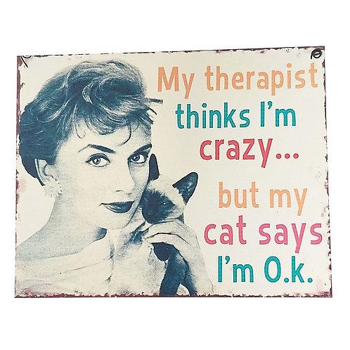 """Cat says I'm OK"" Retro Wall Sign"