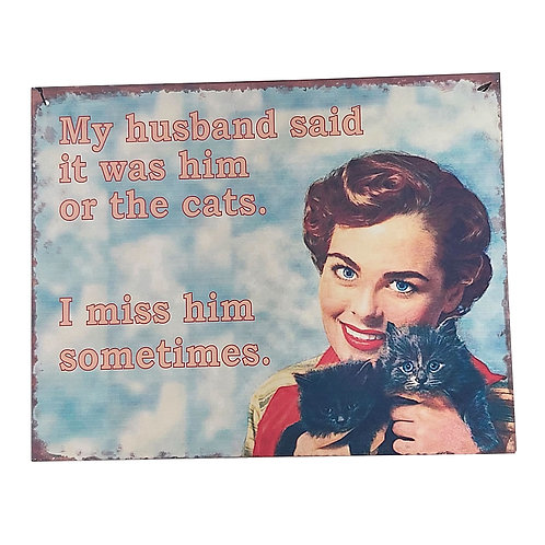 """""""Him or the Cat"""" Retro Wall Signs"""