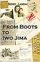 From Boots to Iwo Jima Book