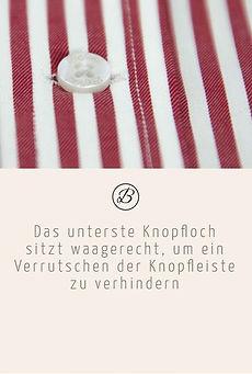 Befeni Muenchen München Munich | Das unterste Knopfloch sitzt waagrecht, um ein Verrutschen der Knopfleiste zu verhindern