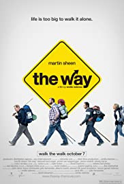 The Way movie poster - journey of father's hike on the El Camino de Santiago on pilgrimage for son