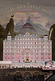 Grand Budapest Hotel movie poster - comedy drama film with ensemble cast set at a mountainside resort in the fictional country of Zubrowka