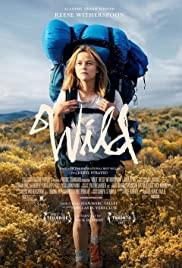 Wild movie poster - an epic bio-drama based on 2012 Memoir Wild by Cherly Strayed