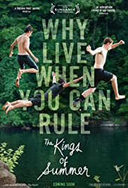 The Kings of Summer movie poster - three teen boys attempting to escape responsibility for an unsupervised summer getaway deep in the woods