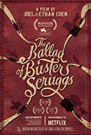 The Ballad of Buster Scruggs movie poster - follow the adventures of outlaws and settlers on the American frontier