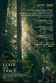 Leave No Trace movie poster - based on father and daughter in isolated urban park in Oregon