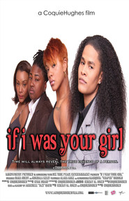 IF I WAS YOUR GIRL MOVIE
