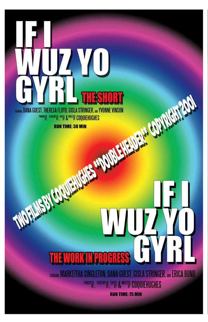IF I WUZ YO GYRL - DOUBLE HEADER - SHORT VERSION & WORK IN PROGRESS VERSION