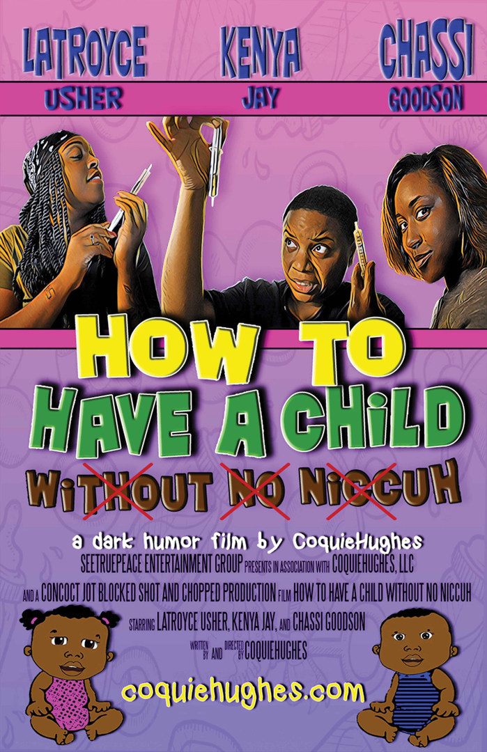 HOW TO HAVE A CHILD WITHOUT NO NICCUH