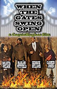 WHEN THE GATES SWING OPEN