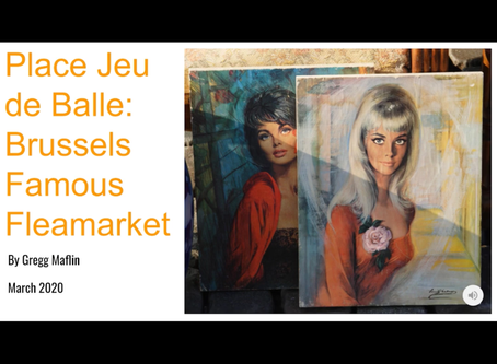 """ARE YOU UP FOR A TRIP TO BRUSSELS?  VISIT THE """"PLACE JEU DE BALLE"""" FAMOUS FLEA-MARKET... AT HOME"""