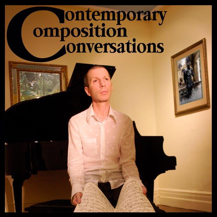 Contemporary Composition Conversations