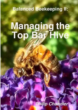 Managing the Top Bar Hive