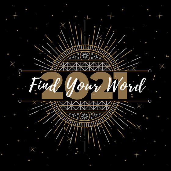 Forget New Year's Resolution...Find YOUR Word Instead!