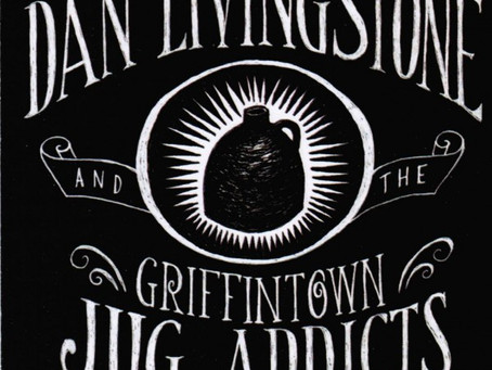 DAN LIVINGSTONE & The Griffintown Jug Addicts