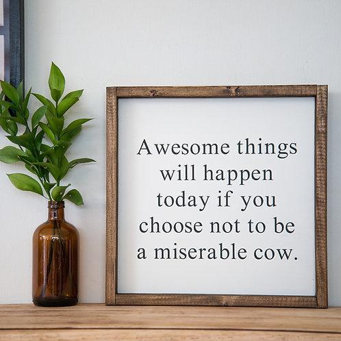 Miserable Cow