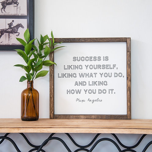 Success is... wood sign