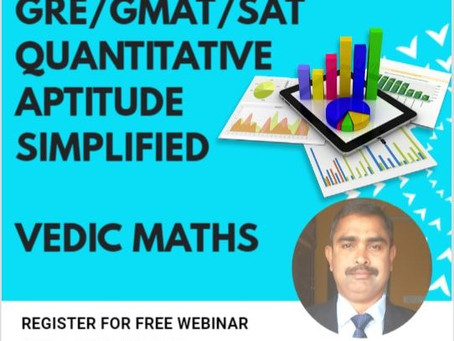 Vedic Mathematics - GRE/GMAT/SAT Quantitative Aptitude Simplified