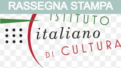 RASSEGNA STAMPA IIC ISTITUTI ITALIANI DI CULTURA