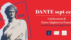 DANTE SEPT CENTS: LA PAGINA FACEBOOK DEGLI EVENTI IN FRANCIA - Consolato/Ambasciata