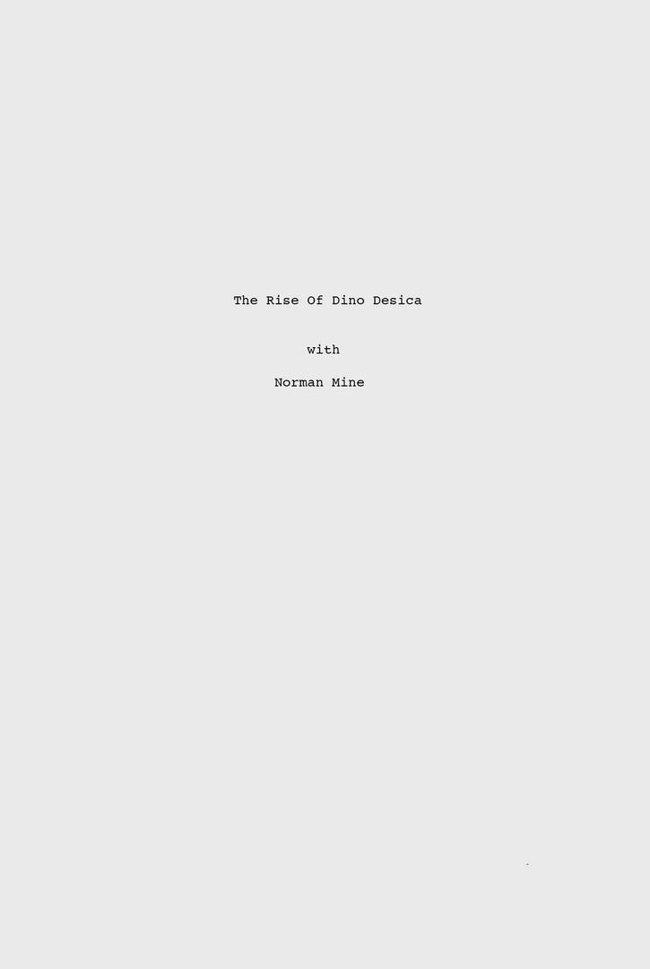 full_script The rise of Dino Desica 0_0 2018
