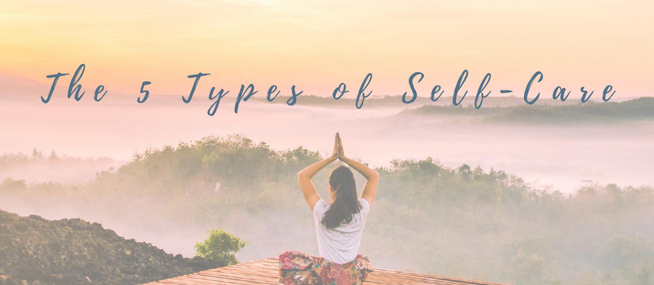 The 5 Types of Self-Care