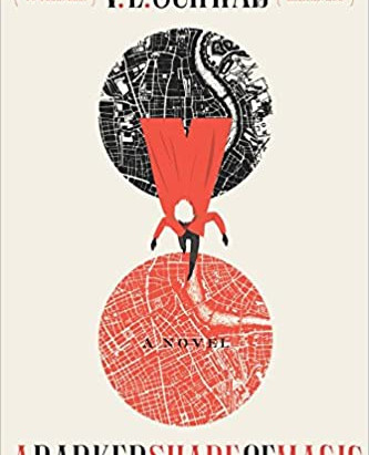 A Review of V. E. Schwab's A Darker Shade of Magic