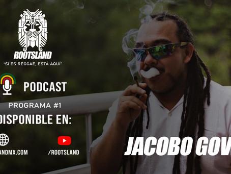 Escucha el primer episodio del podcast de RootsLand con entrevista a Jacobo Govea