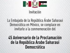 Invita la República Árabe Saharahui Democrática a celebrar 45 años de independencia, el 1 de marzo