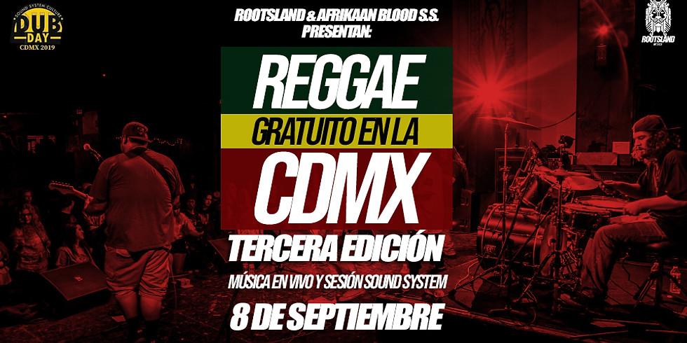 Concierto de Reggae Gratuito en la CDMX 3ra edición