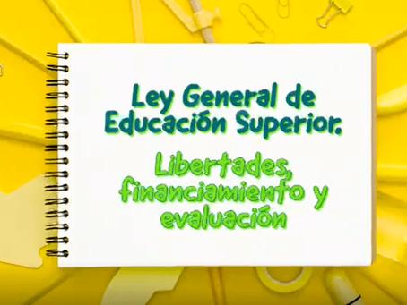 Ley General de Educación Superior: Libertades, Financiamiento y Evaluación