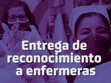 Entrega de Reconocimiento a Enfermeras.