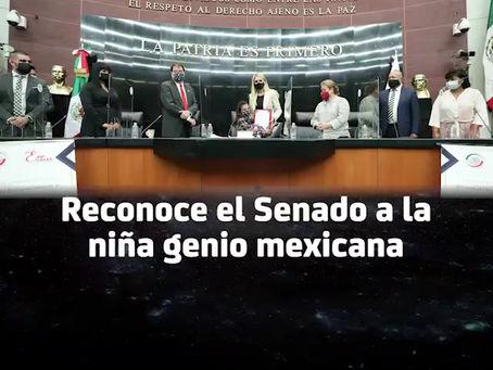 Reconoce el Senado a la niña genio mexicana.