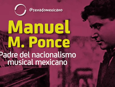 Manuel M. Ponce: Padre del nacionalismo musical mexicano