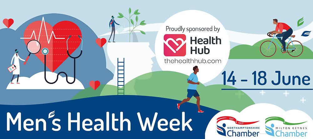 Men's Health Week 14 - 18 June 2021. Northamptonshire Chamber. Health Hub.