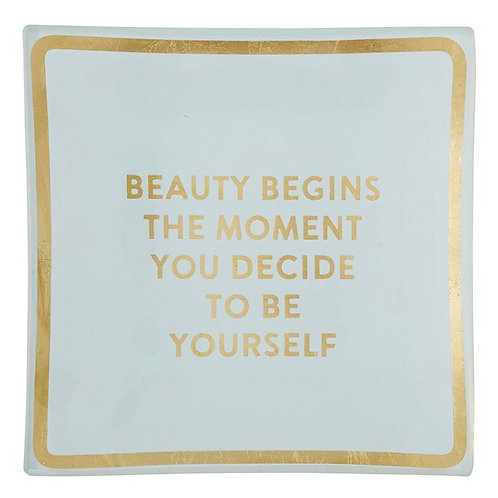 """Beauty Begins..."" Trinket Tray"