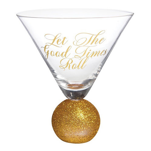 """""""Let the Good Times Roll"""" Martini Glass"""