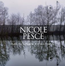 Nicole Pesce Plays Bob McCarroll - CD Co