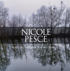 Nicole Pesce Plays Bob McCarroll - CD Co