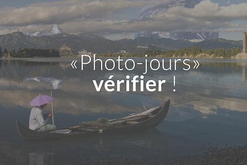 «Photo-jours» vérifier!