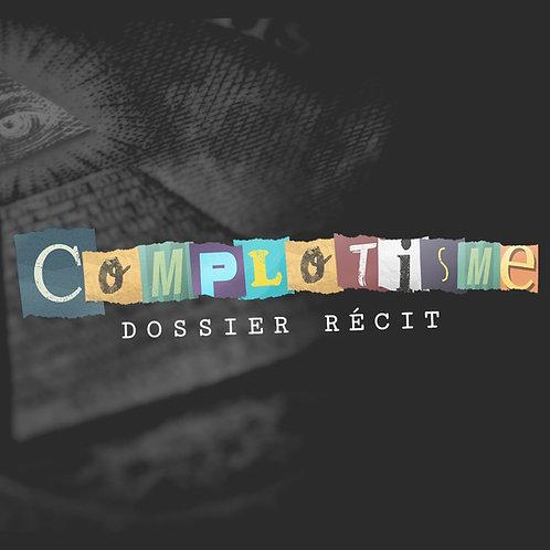 Dossier « Complotisme »