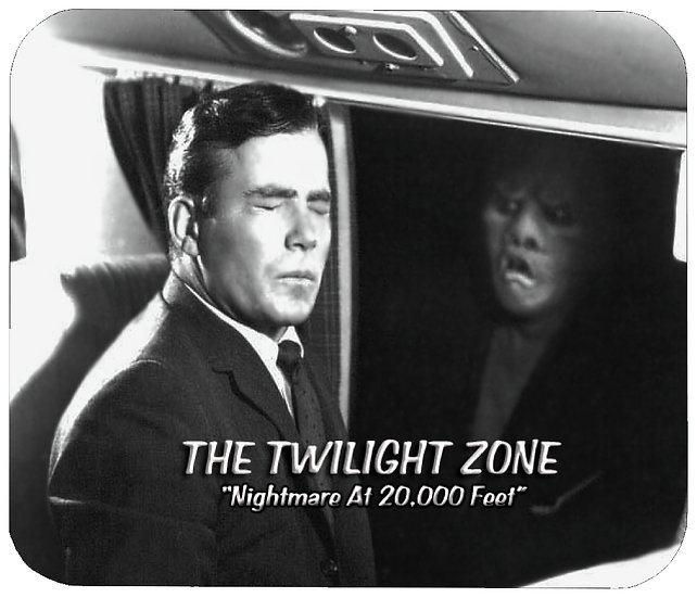 TWILIGHT ZONE (NIGHTMARE AT 20,000 FT) MOUSE PAD