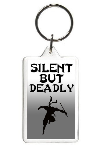 SILENT BUT DEADLY - KEY CHAIN