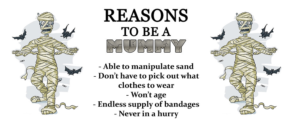 REASONS TO BE A MUMMY CERAMIC MUG