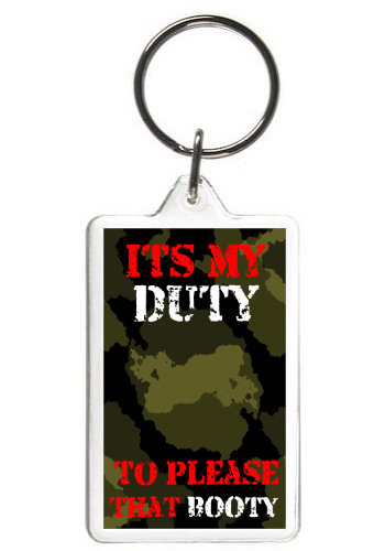 ITS MY DUTY - KEY CHAIN