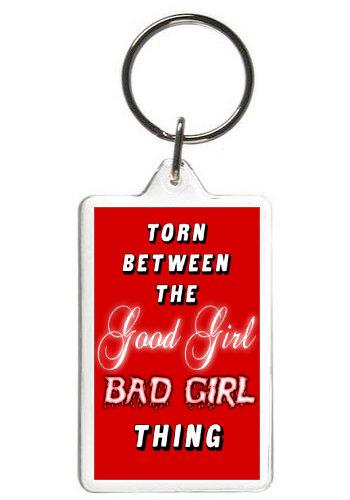 GOOD GIRL, BAD GIRL - KEY CHAIN