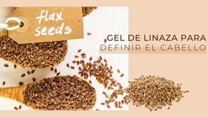 Gel Natural de Linaza: Beneficios para el cabello + recetas caseras
