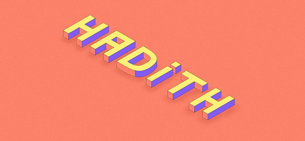 Auf einem orange-roten Hintergrund steht  das Wort Hadith in dreidimensionaler, illustrierter Schrift